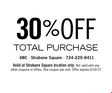 30%OFF TOTAL PURCHASE . Valid at Strabane Square location only. Not valid with any other coupons or offers. One coupon per visit. Offer expires 6/16/17.