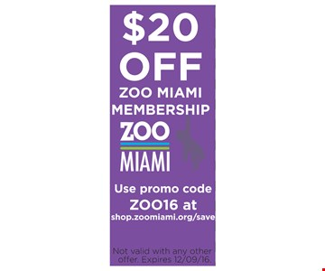 $20 OFF ZOO MIAMI MEMBERSHIP