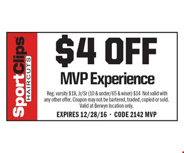 $4 Off MVP Experience. Reg. varsity $18, Jr/Sr (10 & under/65 & wiser) $14 Not valid with any other offer. Coupon may not be bartered, traded, copied or sold. Valid at Berwyn location only. Expires 12/28/16-CODE 2142 MVP