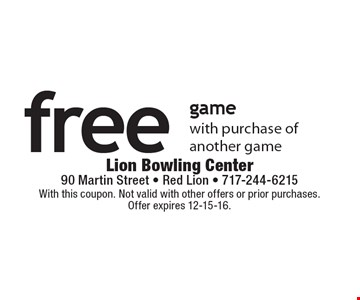 Free game with purchase of another game. With this coupon. Not valid with other offers or prior purchases. Offer expires 12-15-16.