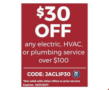$30 Off Any Electric, HVAC or Plumbing Service Over $100
