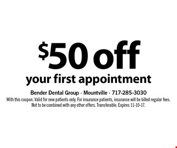 $50 off your first appointment. With this coupon. Valid for new patients only. For insurance patients, insurance will be billed regular fees. Not to be combined with any other offers. Transferable. Expires 11-10-17.