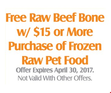 Free Raw Beef Bone w/ $15 or More Purchase of Frozen Raw Pet Food