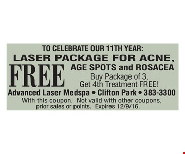Free laser treatment.