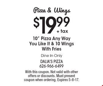 Pizza & Wings! $19.99 + tax for 10