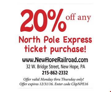 20% off any North Pole Express ticket purchase