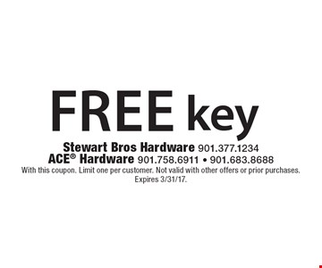 Free key. With this coupon. Limit one per customer. Not valid with other offers or prior purchases. Expires 3/31/17.