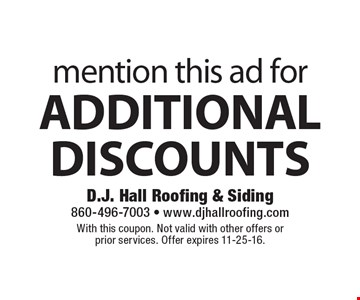 Mention this ad for additional discounts. With this coupon. Not valid with other offers or prior services. Offer expires 11-25-16.