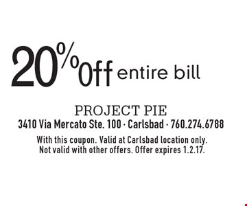 20% 0ff entire bill. With this coupon. Valid at Carlsbad location only. Not valid with other offers. Offer expires 1.2.17.