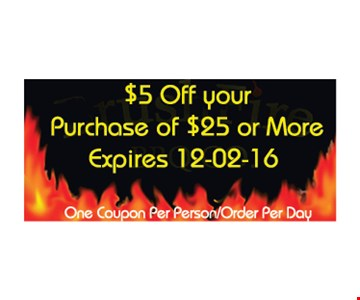 $5 off purchase of $25 or more. One coupon per person/order per day. Expires 12-2-16.