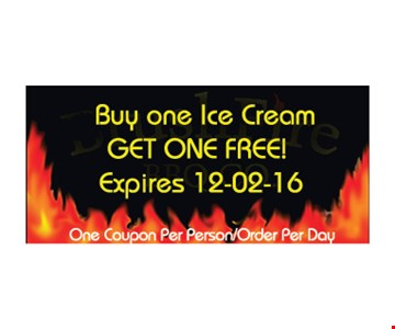 Free ice cream. Buy one ice cream, get one free. One coupon per person/order per day. Expires 12-2-16.