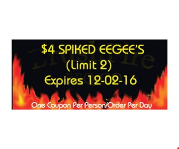 $4 spiked eegee's (limit 2). One coupon per person/order per day. Expires 12-2-16.