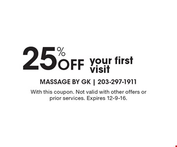 25% Off your first visit. With this coupon. Not valid with other offers or prior services. Expires 12-9-16.