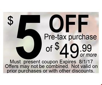 $5 off pre-tax purchase of $49.99 or more