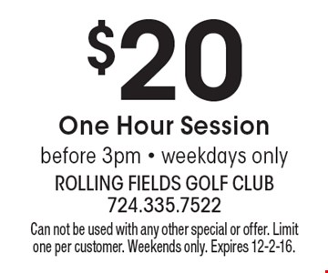 $20 One Hour Session before 3pm. Weekdays only. Can not be used with any other special or offer. Limit one per customer. Weekends only. Expires 12-2-16.