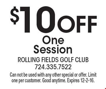 $10 Off One Session. Can not be used with any other special or offer. Limit one per customer. Good anytime. Expires 12-2-16.