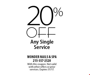 20% OFF Any Single Service. With this coupon. Not valid with other offers or prior services. Expires 51/17.