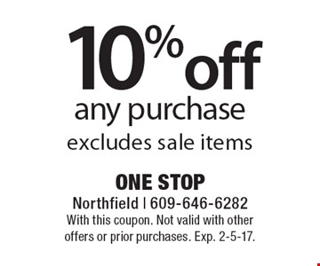 10% off any purchase excludes sale items. With this coupon. Not valid with other offers or prior purchases. Exp. 2-5-17.