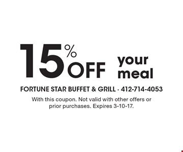 15% off your meal. With this coupon. Not valid with other offers or prior purchases. Expires 3-10-17.