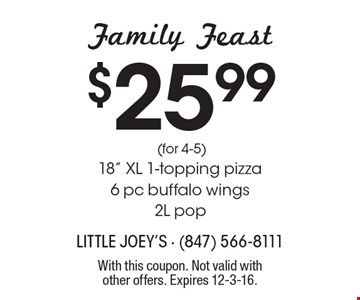 Family Feast $25.99 (for 4-5) 18
