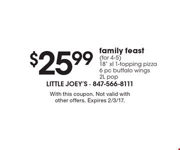 $25.99 family feast (for 4-5) 18