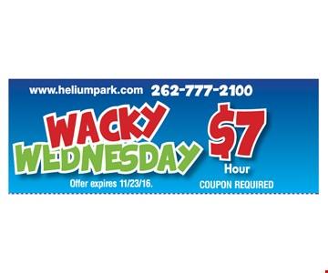 Wacky Wednesday $7 hour