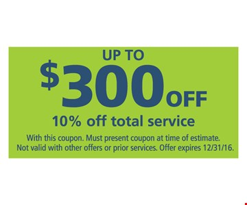 Up To $300 off 10% off total service
