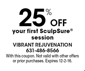 25% Offyour first SculpSure session. With this coupon. Not valid with other offers or prior purchases. Expires 12-2-16.