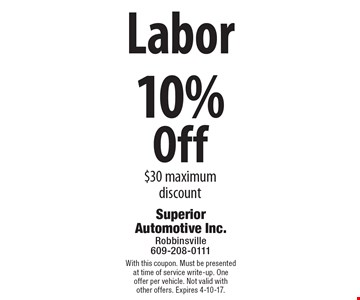 10% Off Labor. $30 maximum discount. With this coupon. Must be presented at time of service write-up. One offer per vehicle. Not valid with other offers. Expires 4-10-17.