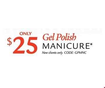 Gel Polish Manicure for $25.
