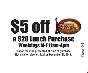 $5 off a $20 lunch purchase