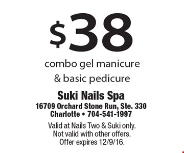 $38 combo gel polish pedicure & basic pedicure. Valid at Nails Two & Suki only. Not valid with other offers. Offer expires 12/9/16.