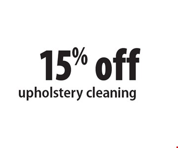 15% off upholstery cleaning. Present ad at time of cleaning. Not valid with other offers or prior services. Offer expires 1-6-17.