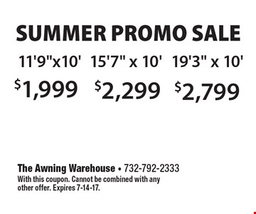 Summer promo sale. $1,999 for 11'9
