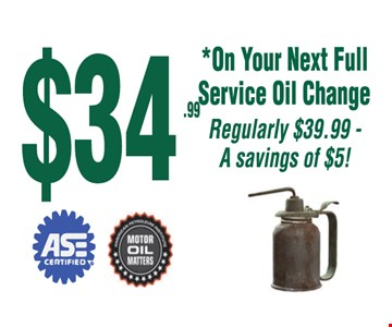 $34.99 Full Service Oil Change