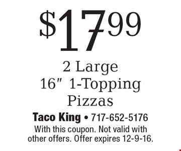 $17.99 2 Large 16
