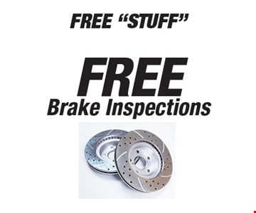 Free Brake Inspections. All offers valid on most cars and light trucks. Valid at participating locations. Not valid with any other offers or warranty work. Must present coupon at time of estimate. One offer per service, pre vehicle. No cash value.