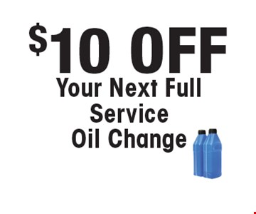 $10 OFF Your Next Full Service Oil Change.