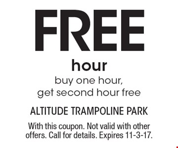Free hour. Buy one hour, get second hour free. With this coupon. Not valid with other offers. Call for details. Expires 11-3-17.
