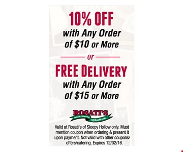 10% OFF with Any Order of $10 or More FREE Delivery with Any Order of $15 or More
