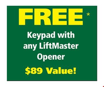 Free keypad with any LiftMaster opener. $89 value!