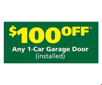 $100 off any 1-car garage door (installed). not valid with other offers. Offer expires 5/5/17.