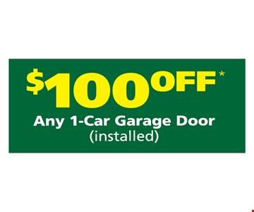 $100 off any 1 car garage door