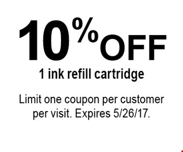 10% OFF 1 ink refill cartridge. Limit one coupon per customer per visit. Expires 5/26/17.
