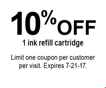 10% off 1 ink refill cartridge. Limit one coupon per customer per visit. Expires 7-21-17.