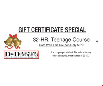 Gift certificate special. Only $370 32-HR. Teenage Course. One coupon per student. Not valid with any other discounts. Offer expires 1-20-17.