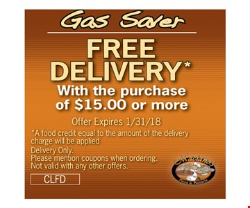 FREE DELIVERY With the purchase of $15.00 or more