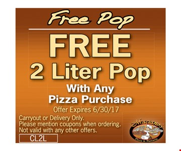 Free 2 liter pop with any pizza purchase.