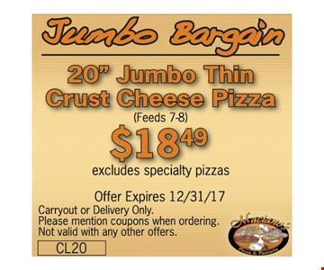 """20"""" Jumbo Thin Crust Cheese Pizza for $18.49"""