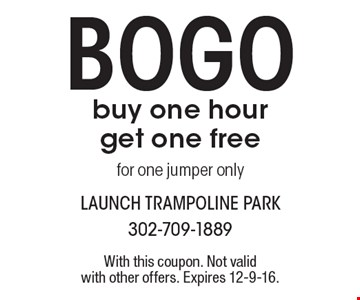 Bogo - buy one hour get one free. For one jumper only. With this coupon. Not valid with other offers. Expires 12-9-16.